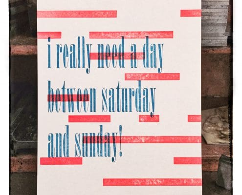 Karte »I really need a day between saturday and sunday«