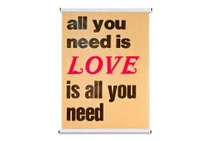 Poster A2 All you need is love
