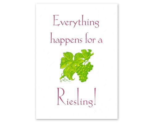 Handmade: Bleisatz-Postkarte »Everything happens for a Riesling«, Schrift Koch Antiqua